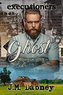 Ghost by J.M. Dabney