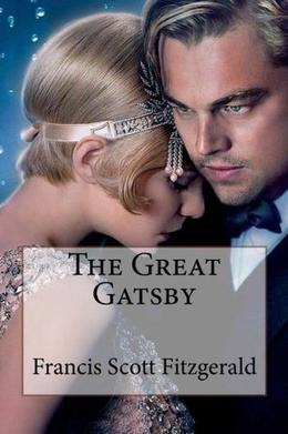 The Great Gatsby Francis Scott Fitzgerald by Francis Scott Fitzgerald