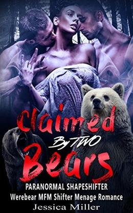 Claimed By Two Bears by Jessica Miller