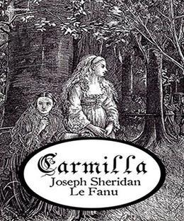 Carmilla: Joseph Sheridan Le Fanu by Joseph Sheridan Le Fanu