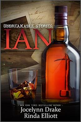 Unbreakable Stories: Ian by Jocelynn Drake, Rinda Elliott