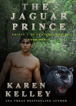 The Jaguar Prince: A Shapeshifter Romance by Karen Kelley