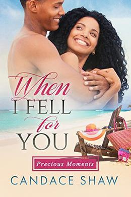 When I Fell for You by Candace Shaw