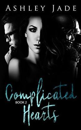 Complicated Hearts 2 by Ashley Jade, Tanya Baikie