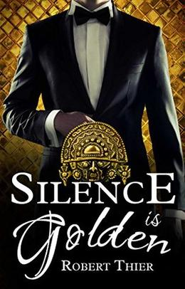 Silence is Golden by Robert Thier