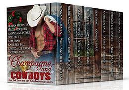 Champagne and Cowboys by Donna Michaels, Hildie McQueen, Kathleen Ball, Gem Sivad, Victoria Vane, Amanda McIntyre, Tori Scott