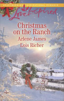 Christmas on the Ranch: The Rancher's Christmas Baby\Christmas Eve Cowboy  (Love Inspired) by Arlene James, Lois Richer