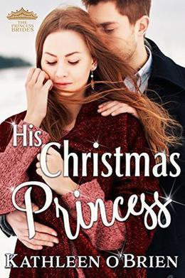 His Christmas Princess by Kathleen O'Brien