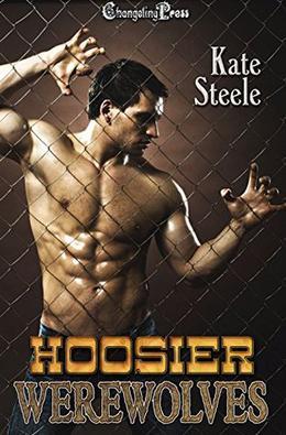 Hoosier Werewolves by Kate Steele