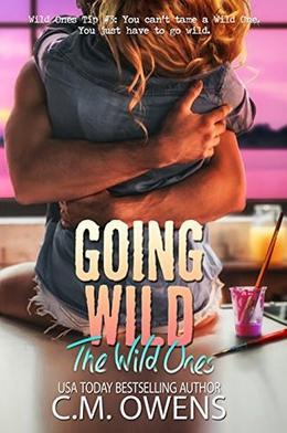Going Wild by C.M. Owens