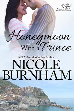 Honeymoon With a Prince by Nicole Burnham