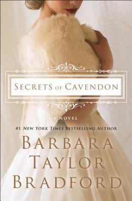 Secrets of Cavendon by Barbara Taylor Bradford
