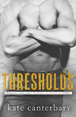 Thresholds by Kate Canterbary