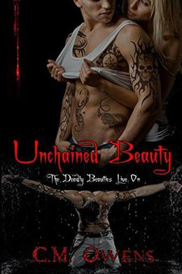 Unchained Beauty by C.M. Owens