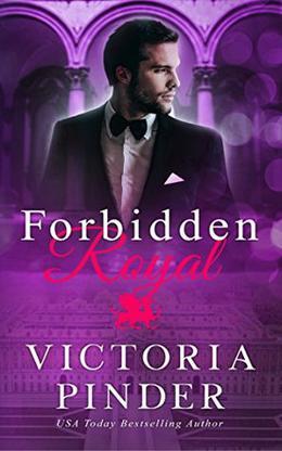 Forbidden Royal by Victoria Pinder