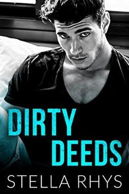 Dirty Deeds by Stella Rhys