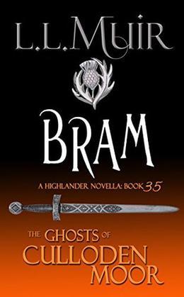 Bram: A Highlander Romance by L.L. Muir