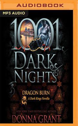 Dragon Burn: A Dark Kings Novella by Donna Grant, Antony Ferguson