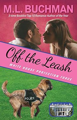 Off the Leash by M. L. Buchman