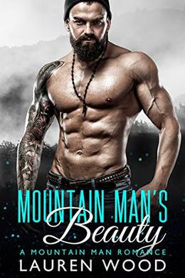 Mountain Man's Beauty by Lauren Wood