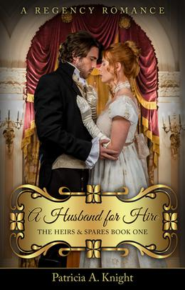 A Husband for Hire by Patricia A. Knight