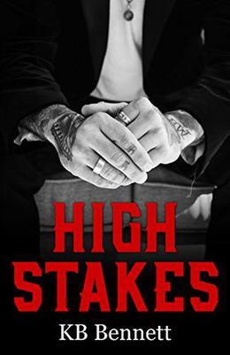 High Stakes by K.B. Bennett