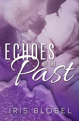 Echoes of the Past by Iris Blobel