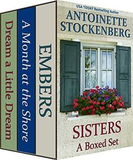 SISTERS: A Boxed Set: Three Complete Novels by Antoinette Stockenberg