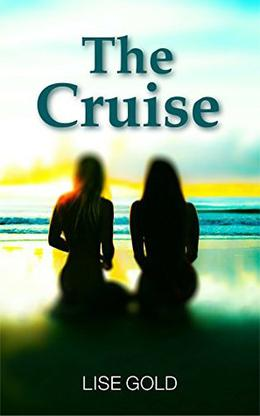 The Cruise by Lise Gold