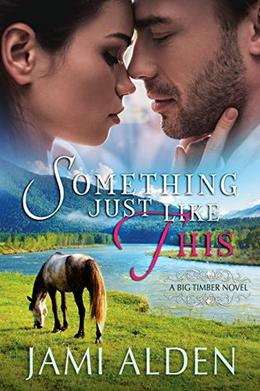 Something Just Like This by Jami Alden