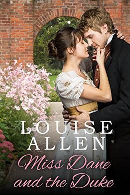 Miss Dane and the Duke: A Regency Romance by Louise Allen