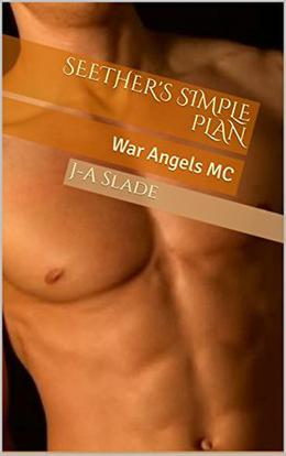 Seether's Simple Plan: War Angels MC by J-A Slade