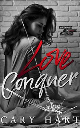 Love Conquer by Cary Hart