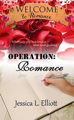 Operation: Romance by Jessica L. Elliott