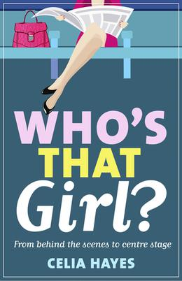 Who's that Girl? by Celia Hayes
