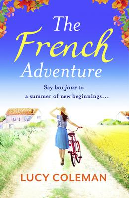The French Adventure by Lucy Coleman