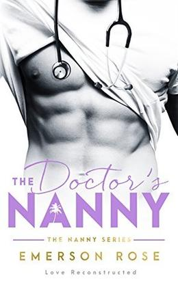 The Doctor's Nanny by Emerson Rose, Louisa Maggio
