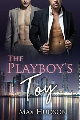 The Playboy's Toy by Max Hudson