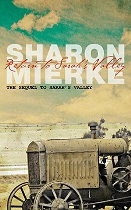 Return to Sarah's Valley: Sequel to Sarah's Valley by Sharon Mierke