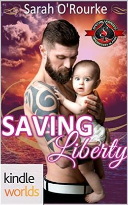 Saving Liberty (Special Forces: Operation Alpha) by Sarah O'Rourke