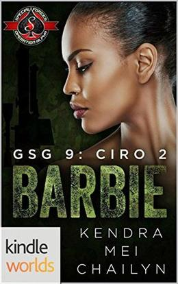 Barbie (Special Forces: Operation Alpha) by Kendra Mei Chailyn