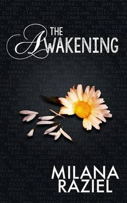 The Awakening by Milana Raziel