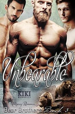 Unbearable by Kiki Burrelli