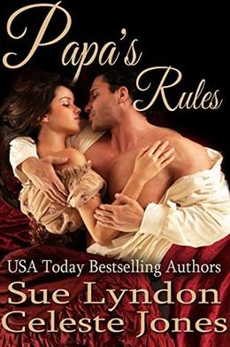 Papa's Rules by Sue Lyndon, Celeste Jones