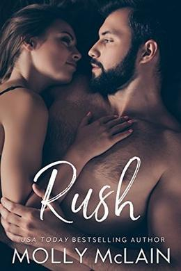 Rush by Molly McLain, Melissa Gill