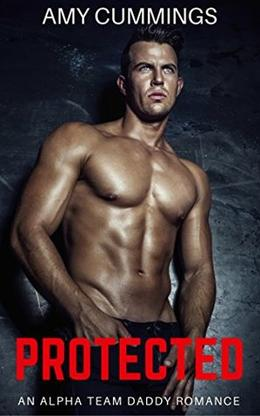 Protected: An Age Play, DDLG, Kinky, MFM Menage Romance by Amy Cummings