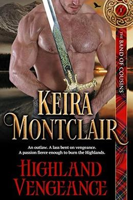 Highland Vengeance by Keira Montclair
