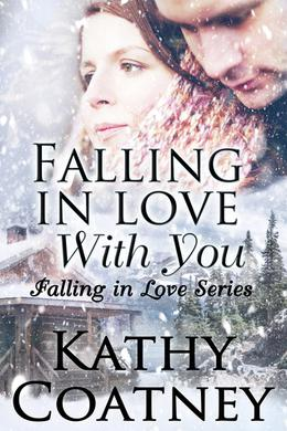 Falling in Love With You by Kathy Coatney