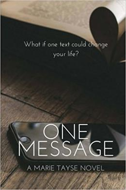 One Message by Marie Tayse
