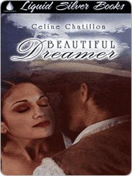 Beautiful Dreamer by Celine Chatillon